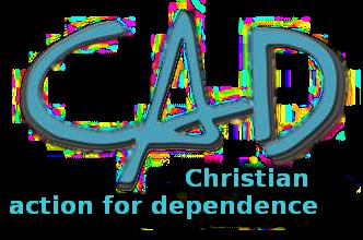 CAD – Christian action for Dependence – Christelike afhanklikheidsdiens